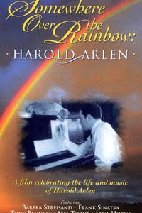Harold Arlen: Somewhere over the Rainbow