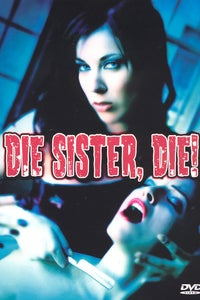 Die Sister, Die! as Edward Price