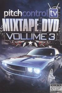 Pitch Control: Mixtape DVD, Vol. 3