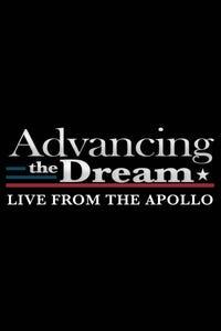 Advancing the Dream: Live From the Apollo