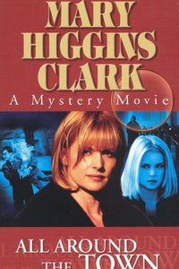 Mary Higgins Clark's 'All Around the Town' as Karen Grant