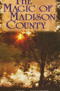 The Magic of Madison County as Reader