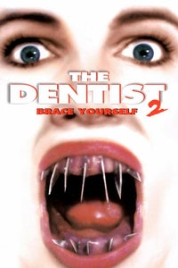 The Dentist II as Dr. Lawrence Caine