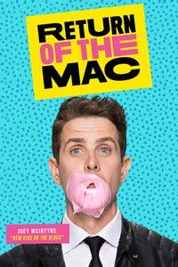 Return of the Mac as Himself