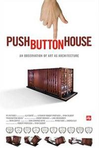 Push Button House