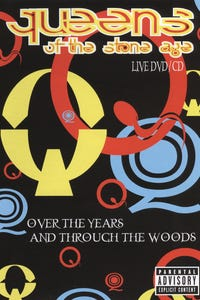 Queens of the Stone Age: Over the Years and Through the Woods