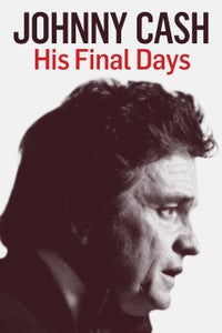 Johnny Cash: His Final Days