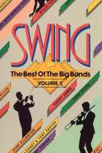 Swing: The Best of the Big Bands, Vol. 1