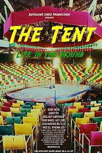 The Tent: Life in the Round