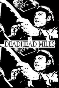 Deadhead Miles as Juicy Brucey