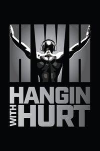 Hangin' With Hurt