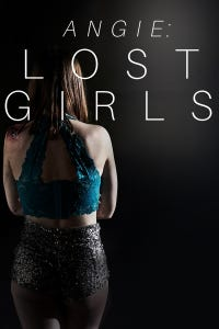Lost Girls: Angie's Story