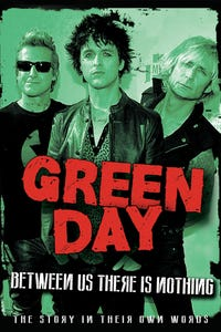 Green Day - Between Us There Is Nothing - The Story In Their Own Words