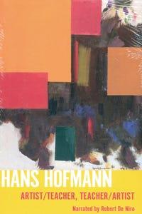 Hans Hofmann: Artist/Teacher, Teacher/Artist as Narrator