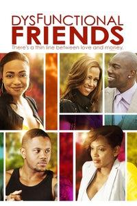 Dysfunctional Friends as Hanna