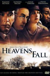 Heavens Fall as George Chamlee