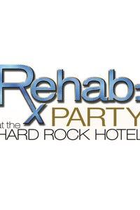 Rehab: Party at the Hard Rock Hotel