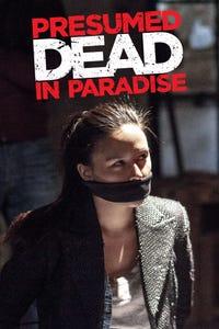 Presumed Dead in Paradise as Madison Ashland