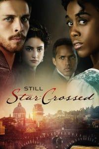 Still Star-Crossed as Romeo Montague