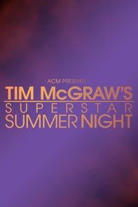 ACM Presents: Tim McGraw's Superstar Summer Night