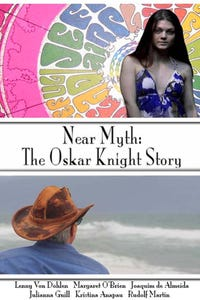 Near Myth: The Oskar Knight Story as Herself
