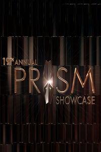 19th Annual Prism Showcase