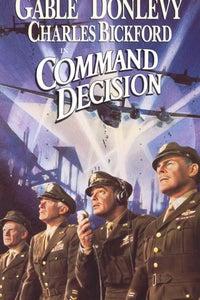"Command Decision as Brigadier Gen. K.C. ""Casey"" Dennis"