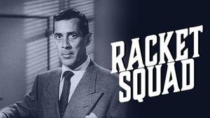 Racket Squad, Season 3 Episode 17 image