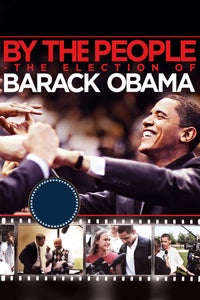 By the People: The Election of Barack Obama