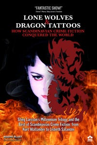 Lone Wolves & Dragon Tattoos: How Scandinavian Crime Fiction Conquered The World