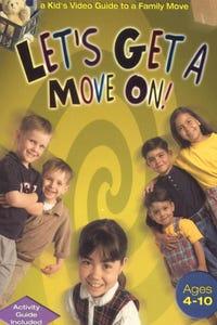 Let's Get a Move On! A Kid's Guide to a Family Move