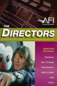 The Directors: Adrian Lyne as Interviewee