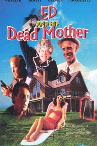 Ed and His Dead Mother as Ed Chilton