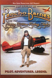 The Legend of Pancho Barnes and the Happy Bottom Riding Club as Florence Lowe 'Pancho' Barnes