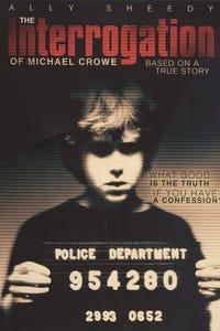 The Interrogation of Michael Crowe as Detective McDonough
