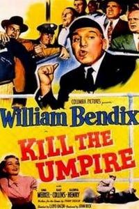 Kill the Umpire as Panhandle Jones