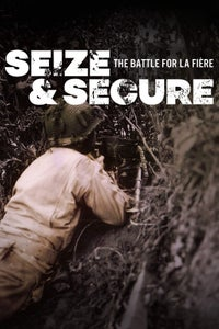 Seize and Secure: The Battle for La Fiere