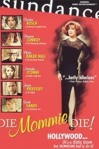 Die Mommie Die! as Edith Sussman