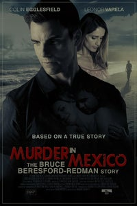 Murder in Mexico: The Bruce Beresford-Redman Story as Gretchen Thorne