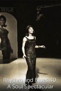 Rhythm and Blues 40: A Soul Spectacular