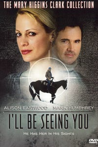 Mary Higgins Clark's 'I'll Be Seeing You' as Patricia Collins/Annie