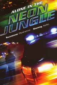 Alone in the Neon Jungle as Nahid