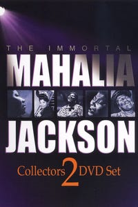 The Immortal Mahalia Jackson