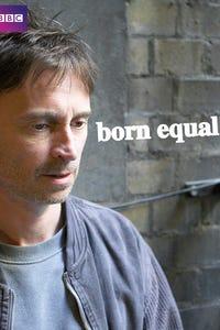 Born Equal as Robert