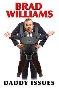 Brad Williams: Daddy Issues