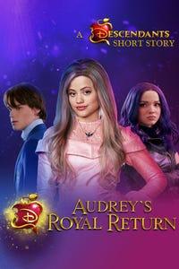Audrey's Royal Return: A Descendants Short Story