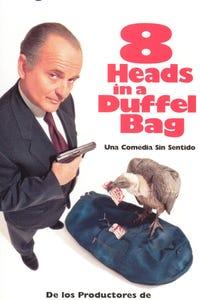 8 Heads in a Duffel Bag as Laurie Bennett