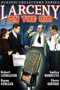 Larceny on the Air as Kennedy