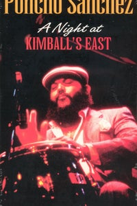Poncho Sanchez: A Night at Kimball's East as Bass