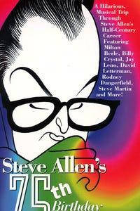 Steve Allen's 75th Birthday Celebration